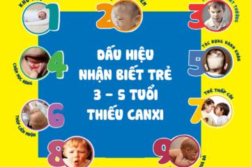 Dấu hiệu nhận biết trẻ em 3 – 5 tuổi thiếu Canxi